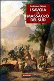 Copertina dell'audiolibro I Savoia e il massacro del Sud di CIANO, Antonio