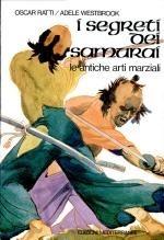 Copertina dell'audiolibro I segreti dei samurai: le antiche arti marziali