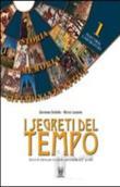 Copertina dell'audiolibro I segreti del tempo. 1B di DELBELLO, Giovanna - LESANNA, Marco