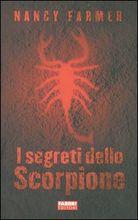 Copertina dell'audiolibro I segreti dello scorpione di FARMER, Nancy