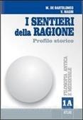Copertina dell'audiolibro I sentieri della ragione – 1 A di DE BARTOLOMEO, Marcello - MAGNI, Vincenzo