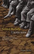 Copertina dell'audiolibro I senza terra di BORBELY, Szilard