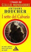 Copertina dell'audiolibro I sette del Calvario di BOUCHER, Anthony (Trad. Delio Zinoni)