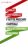 Copertina dell'audiolibro I sette peccati capitali dell'economia italiana di COTTARELLI, Carlo