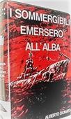 Copertina dell'audiolibro I sommergibili emersero all'alba di DONATO, Alberto
