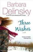 Copertina dell'audiolibro I tre desideri di DELINSKY, Barbara