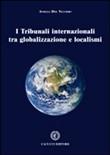 Copertina dell'audiolibro I Tribunali internazionali tra globalizzazione e localismi