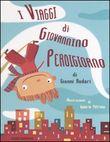 Copertina dell'audiolibro I viaggi di Giovannino Perdigiorno
