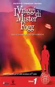 Copertina dell'audiolibro I viaggi di Mister Fogg 1 di DE MARCHI, R. - FERRARA, F. - DOTTORI, G.