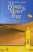 Copertina dell'audiolibro I viaggi di Mister Fogg 3 di DE MARCHI, R. - FERRARA, F. - DOTTORI, G.