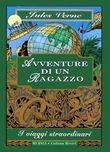 Copertina dell'audiolibro I viaggi straordinari – Avventure di un ragazzo
