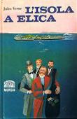 Copertina dell'audiolibro I viaggi straordinari – L'isola a elica di VERNE, Jules