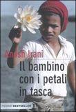 Copertina dell'audiolibro Il bambino con i petali in tasca di IRANI, Anosh