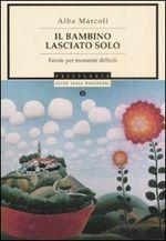 Copertina dell'audiolibro Il bambino lasciato solo di MARCOLI, Alba