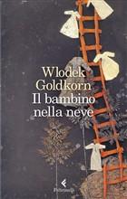 Copertina dell'audiolibro Il bambino nella neve di GOLDKORN, Wlodek
