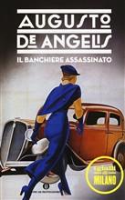 Copertina dell'audiolibro Il banchiere assassinato di DE ANGELIS, Augusto
