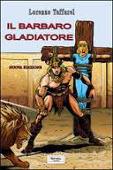 Copertina dell'audiolibro Il barbaro gladiatore