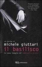 Copertina dell'audiolibro Il basilisco di GIUTTARI, Michele
