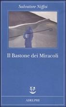 Copertina dell'audiolibro Il bastone dei miracoli di NIFFOI, Salvatore