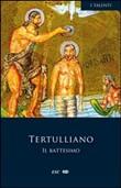 Copertina dell'audiolibro Il battesimo di TERTULLIANO