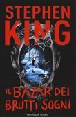 Copertina dell'audiolibro Il bazar dei brutti sogni di KING, Stephen