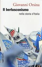Copertina dell'audiolibro Il berlusconismo nella storia d'Italia di ORSINA, Giovanni