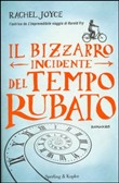 Copertina dell'audiolibro Il bizzarro incidente del tempo rubato