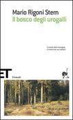 Copertina dell'audiolibro Il bosco degli Urogalli di RIGONI STERN, Mario