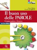 Copertina dell'audiolibro Il buon uso delle parole – Grammatica e lessico di DAINA, Elena - SAVIGLIANO, Claudia