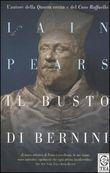 Copertina dell'audiolibro Il busto di Bernini di PEARS, Iain