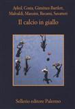 Copertina dell'audiolibro Il calcio in giallo di AYKOL, COSTA, GIMENEZ-BARTLETT