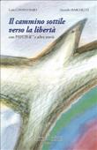 Copertina dell'audiolibro Il cammino sottile verso la libertà