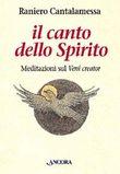 Copertina dell'audiolibro Il canto dello spirito. Meditazioni sul Veni Creator di CANTALAMESSA, Raniero
