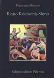 Copertina dell'audiolibro Il caso Kakoiannis-Sforza di RECAMI, Francesco