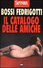Copertina dell'audiolibro Il catalogo delle amiche di BOSSI FEDRIGOTTI, Isabella