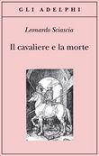 Copertina dell'audiolibro Il cavaliere e la morte di SCIASCIA, Leonardo
