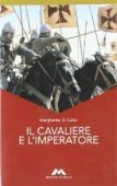 Copertina dell'audiolibro Il cavaliere e l'imperatore di DI CARLO, Margherita