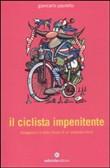 Copertina dell'audiolibro Il ciclista impenitente di PAULETTO, Giancarlo