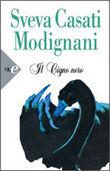 Copertina dell'audiolibro Il cigno nero di CASATI MODIGNANI, Sveva