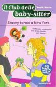 Copertina dell'audiolibro Il club delle baby sitter – Stacey torna a New York di MARTIN, Ann M.