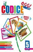 Copertina dell'audiolibro Il codice delle discipline. Sussidiario classe 5: Storia e geografia di ^CODICE...