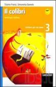 Copertina dell'audiolibro Il colibrì – 3 – Letture per un anno di FRANZI, Tiziano - DAMELE, Simonetta