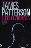 Copertina dell'audiolibro Il collezionista di PATTERSON, James