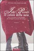 Copertina dell'audiolibro Il colore della neve di PICOULT, Jodi