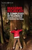 Copertina dell'audiolibro Il complesso di Telemaco di RECALCATI, Massimo