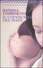 Copertina dell'audiolibro Il coperchio del mare di YOSHIMOTO, Banana