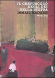 Copertina dell'audiolibro Il crepuscolo degli dei della steppa di KADARE, Ismail