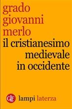 Copertina dell'audiolibro Il cristianesimo medievale in Occidente di MERLO, Grado Giovanni