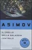 Copertina dell'audiolibro Il crollo della Galassia centrale di ASIMOV, Isaac