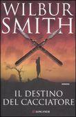 Copertina dell'audiolibro Il destino del cacciatore di SMITH, Wilbur